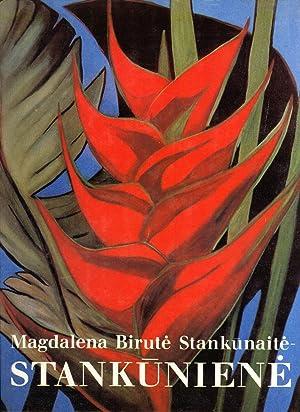 Magdalena Birute Stankunaite-Stankuniene: Tapyba, Grafika, Mozaika, Piesiniai: Magdalena Birute ...