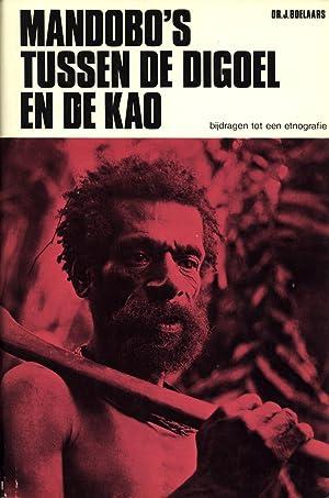 Mandobo's Tussen De Digoel En De Kao: Bijdragen Tot Een Etnografie: Boelaars, J.