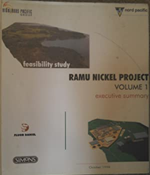 Ramu Nickel Project Feasibility Study. Volume 1: Executive Summary: Fluor Daniel Pty Ltd & HA ...