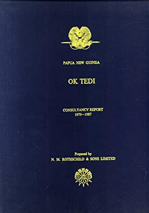 Papua New Guinea, Ok Tedi Consultancy Report, 1979-1987: N. M. Rothschild & Sons Limited
