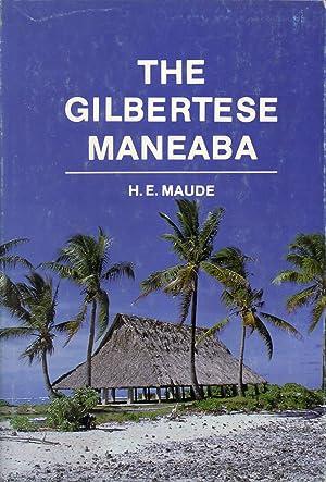 The Gilbertese Maneaba: Maude, H. E.