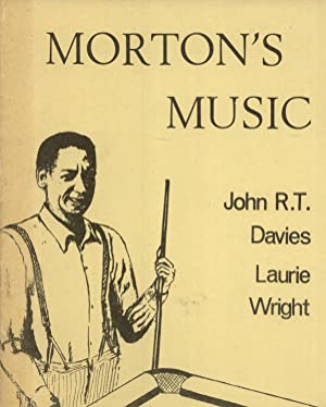 Morton's Music: John R. T. Davies & Laurie Wright