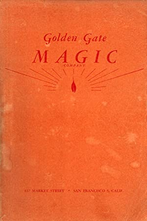 Golden Gate Magic Company: Catalog of Magic: Louis R. Rossi, Jr. & Leslie R. Mutchler