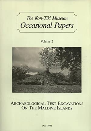 Archaeological Test-Excavations on the Maldive Islands (Occasional papers, Vol. 2): Skj�lsvold, ...