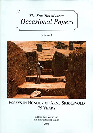 Essays in Honour of Arne Skjølsvold, 75 Years (Occasional Papers, Vol. 5): Paul Wallin & ...