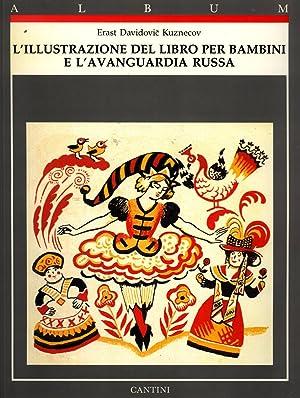 L'illustrazione del Libro per Bambini e l'Avanguardia Russa (Album Cantini): Erast ...