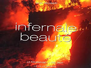 Infernale Beauté: La Fournaise - Avril 2007, Île De La Réunion: Serge Gélabert ...