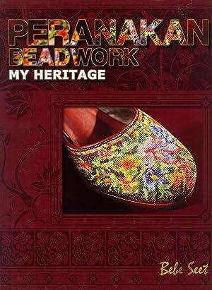 Peranakan Beadwork: My Heritage: Bebe Seet