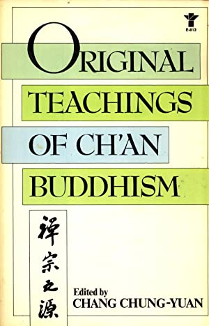 Original Teachings of Ch'an Buddhism: Selected from the Transmission of the Lamp: Tao-Yuan, ...