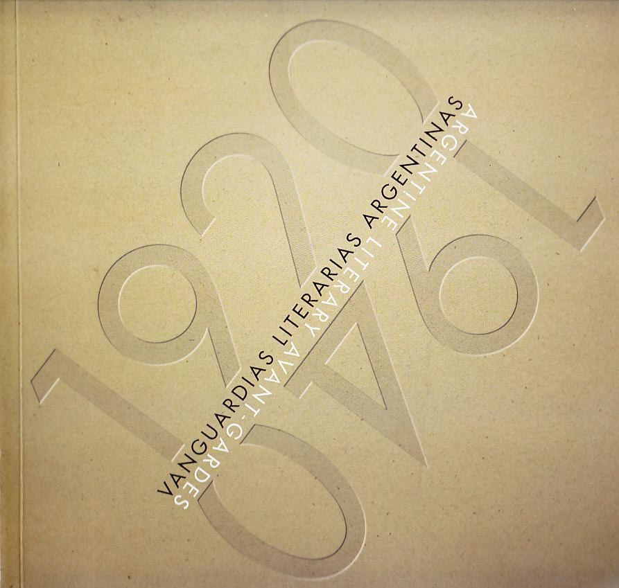 1920 1940 VANGUARDIAS LITERARIAS ARGENTINAS: -