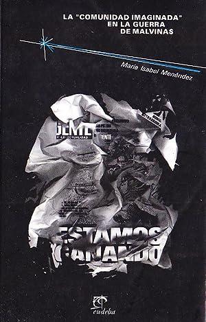 """LA """"COMUNIDAD IMAGINADA"""" EN LA GUERRA DE MALVINAS: MARÍA ISABEL MENÉNDEZ"""