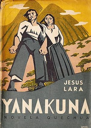 YANAKUNA novela quechua: JESUS LARA