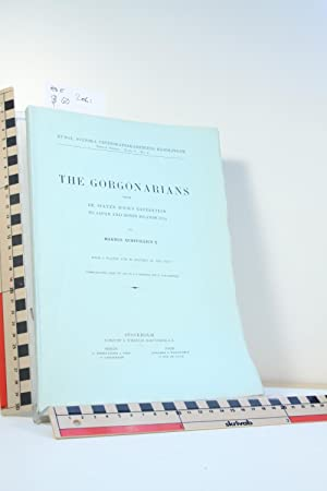 The Gorgonarians from Dr. Sixten Bock's Expedition to Japan and Bonin Islands 1914: ...