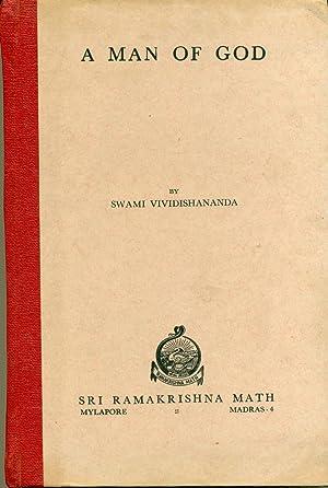 A Man of God (Glimpses into the: Swami Vividishananda