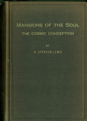 Mansions of the Soul The Cosmic Conception: Lewis, H. Spencer