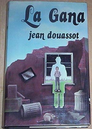 La Gana. Translated by Alex Trocchi.: Douassot, Jean