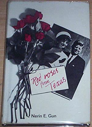 Red Roses from Texas.: Gun, Nerin E