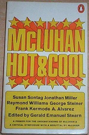 McLuhan Hot & Cool.: Stearn, Gerald Emanuel