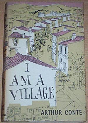 I am A Village. Translated by Frances: Conte, Arthur