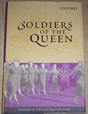 Soldiers of the Queen. Women in the: Bomford, Janette