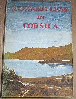 Edward Lear in Corsica. The journal of: Lear, Edward