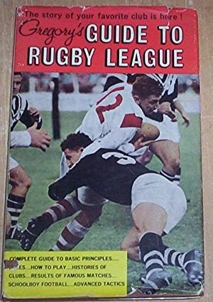 Gregory's Guide to Rugby League.: Pollard, Jack (compiler)