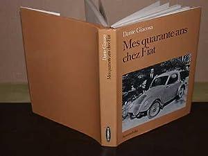 Mes Quarante Ans Chez Fiat: GIACOSA (Dante)