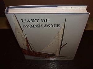 L'Art Du Modélisme: FRÖLICH (Bernard)