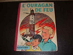MARTIN Jacques. L'OURAGAN DE FEU. Collection du Lombard