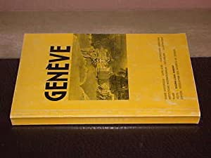 Genève. Guide historique, livre d'or, chronologie genevoise, institutions internationales, excurs...