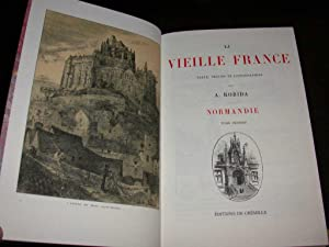 La Vieille France. Normandie - Complet en deux volumes