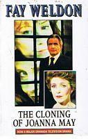 CLONING OF JOANNA MAY [THE]: Fay Weldon