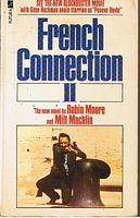 FRENCH CONNECTION II: Robin Moore & Milt Machlin