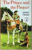 PRINCE AND THE PAUPER [THE]: Mark Twain
