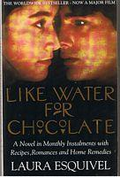 LIKE WATER FOR CHOCOLATE: Laura Esquivel