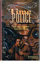 TIME POLICE - Volume 3 - STRANDED: William Norwood &