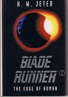 BLADE RUNNER 2 - THE EDGE OF: K W Jeter