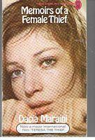 MEMOIRS OF A FEMALE THIEF - [film: Dacia Maraini