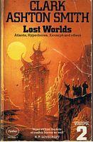 LOST WORLDS - Volume 2: Clark Ashton Smith