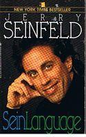 SEINLANGUAGE: Jerry Seinfeld
