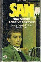 SAM - STAY SINGLE AND LIVE FOREVER: Leslie Sands
