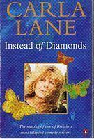CARLA LANE - Instead of Diamonds - Observations on Life: Carla Lane