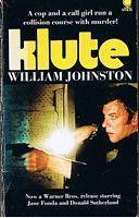 KLUTE - [Film tie-in cover]: William Johnston