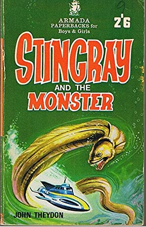 STINGRAY AND THE MONSTER: John Theydon