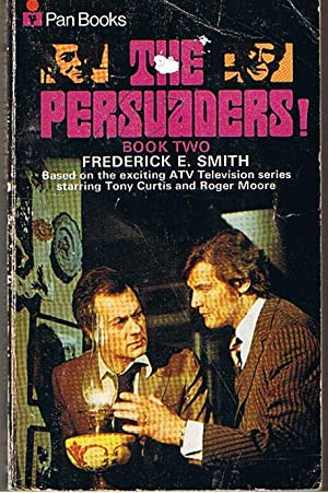 PERSUADERS [THE] - Book Two: Frederick E Smith