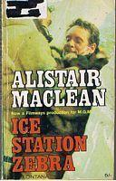 ICE STATION ZEBRA: Alistair Maclean