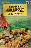 SEA WIFE - BOOK TITLE = SEA-WYF: J. M. Scott