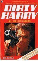 DIRTY HARRY - No.1 - DUEL FOR CANNONS: Dane Hartman