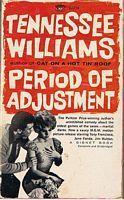 PERIOD OF ADJUSTMENT Tennessee Williams