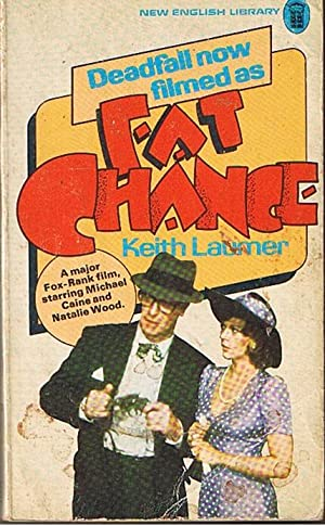FAT CHANCE: Keith Laumer